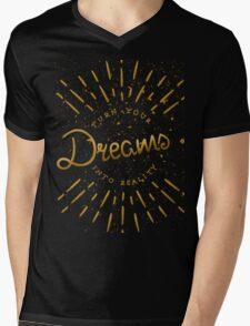 Turn Your Dreams Into Reality Mens V-Neck T-Shirt