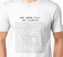 What Writing Feels Like Unisex T-Shirt