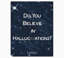 Do you believe in Hallucinations? STICKER  by Sidrah Mahmood