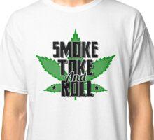 Smoke, Toke and Roll Classic T-Shirt
