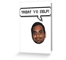 Treat yo Self Tom Greeting Card