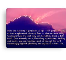 Moments of Perfection Sunset, typography art Canvas Print
