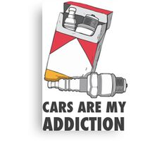 Cars are my addiction Canvas Print