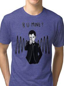 R U MINE? Tri-blend T-Shirt