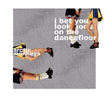 'I Bet You Look On The Dancefloor' By Arctic Monkeys Alternative Poster by Olga Woronowicz