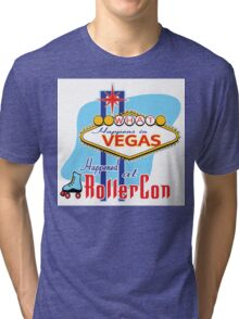 What happens in Vegas HAPPENED at RollerCon Tri-blend T-Shirt