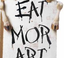 Eat More Art (Not Chikin) Sticker