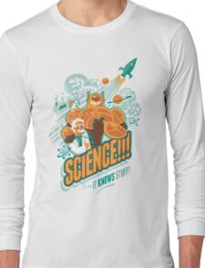 Science!!! It Knows Stuff! Long Sleeve T-Shirt