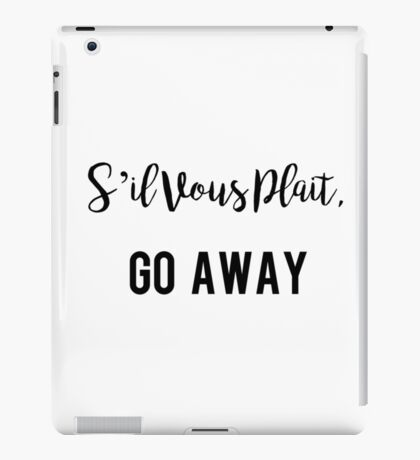 S'il Vous Plait French Saying iPad Case/Skin