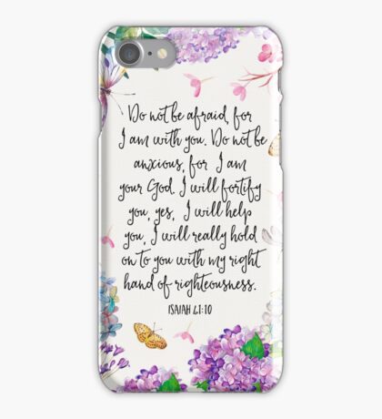 Isaiah 41:10 (Flowers and Butterflies) iPhone Case/Skin