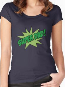 Super Dad! Women's Fitted Scoop T-Shirt