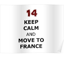Isaac lahey Keep Calm and Move to France Poster