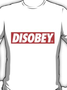 DISOBEY. T-Shirt