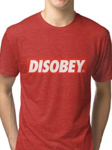 DISOBEY. Tri-blend T-Shirt
