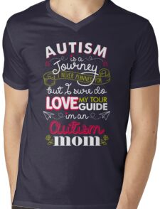 Autism Is A Journey I Never Planned For But I Love My Guide Mens V-Neck T-Shirt