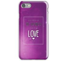 Only Through Love iPhone Case/Skin