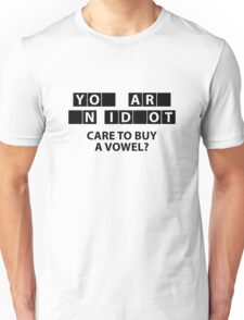 Care To Buy A Vowel? Unisex T-Shirt