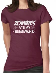 Zombies Ate My Homework Womens Fitted T-Shirt