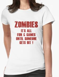 Zombies Fun And Games Womens Fitted T-Shirt