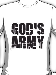 Gods Army soldiers team friends T-Shirt