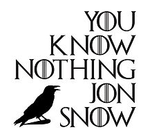 You know nothing, Jon Snow. by Freckledkisses
