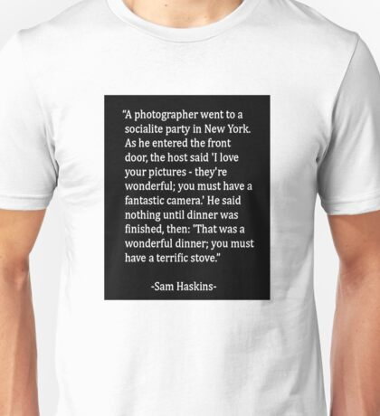 Everybody with a camera is a professional - Funny Photographers Motto Shirt Poster Sticker Unisex T-Shirt