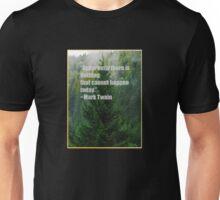 Mark Twain quote Unisex T-Shirt