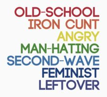 Old-School Feminist Leftover by closetospring