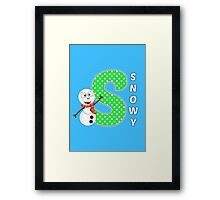 'S' is for Snowy! Framed Print