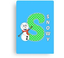 'S' is for Snowy! Canvas Print