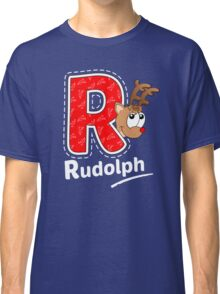 'R' is for Rudolph! Classic T-Shirt