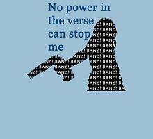 Bang! Bang! Bang! Unisex T-Shirt
