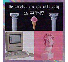 Be Careful Who You Call Ugly Photographic Print