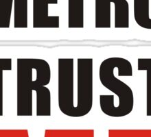 young metro trust me Sticker