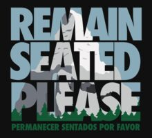 Remain Seated Please by Ann Frazier