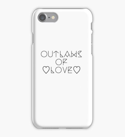 Outlaws of love iPhone Case/Skin