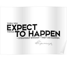 expect to happen - j. p. morgan Poster