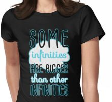 Some Infinities Are Bigger Than Others Womens Fitted T-Shirt