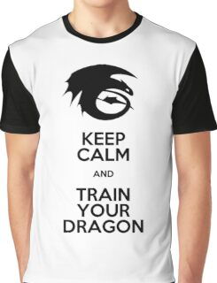 Keep calm and train your dragon Graphic T-Shirt
