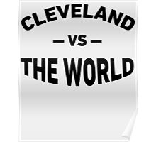 cleveland against the world shirt Poster