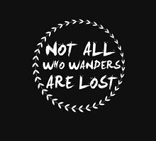 Not all those who wander are lost camping funny t-shirt Unisex T-Shirt