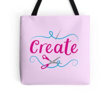 CREATE with scissors and needle Tote Bag