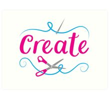 CREATE with scissors and needle Art Print