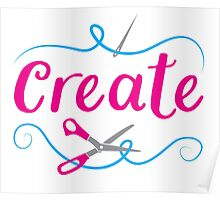 CREATE with scissors and needle Poster