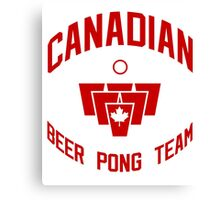 Canadian Beer Pong Team Canvas Print