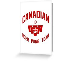 Canadian Beer Pong Team Greeting Card