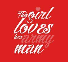 This girl loves her army man awesome patriotic funny t-shirt Womens Fitted T-Shirt