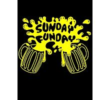 SUNDAY FUNDAY Drinking Beer College Booze Party Frat Photographic Print