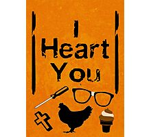 I Heart You - OITNB Photographic Print