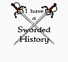 Sworded History Unisex T-Shirt